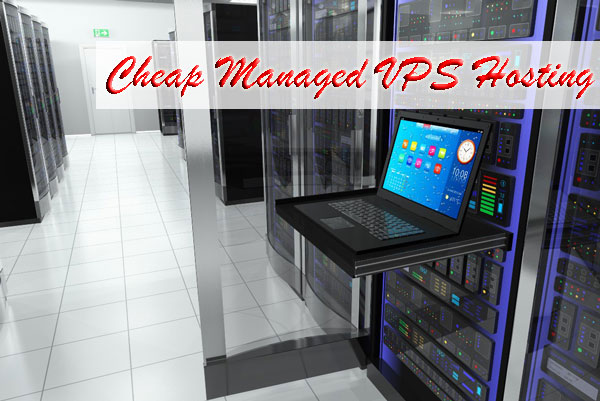 cheap managed VPS